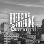 Breaking And Entering Milwaukee Music Website
